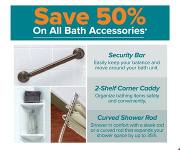 Save 50% On All Bath Accessories
