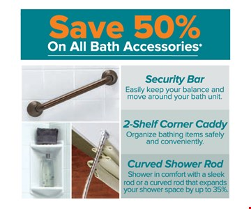 Save 50% on all bath accessories*