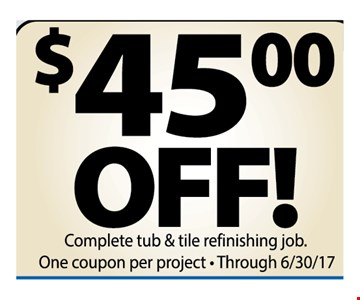 $45 off complete tub and tile refinishing