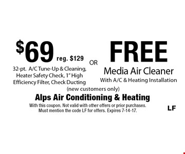 $69 reg. $129 32-pt. A/C tune-up & cleaning, heater safety check, 1