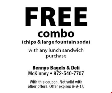 free combo (chips & large fountain soda) with any lunch sandwich purchase. With this coupon. Not valid with other offers. Offer expires 6-9-17.