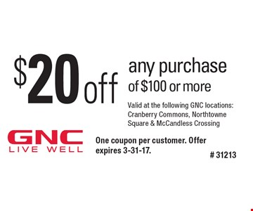 $20 off any purchase of $100 or more. One coupon per customer. Offer expires 3-31-17.# 31213