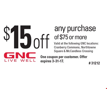 $15 off any purchase of $75 or more. One coupon per customer. Offer expires 3-31-17.# 31212