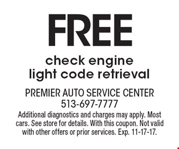 FREE check engine light code retrieval. Additional diagnostics and charges may apply. Mostcars. See store for details. With this coupon. Not valid with other offers or prior services. Exp. 11-17-17.