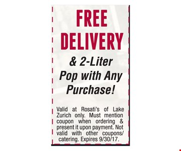 Free Delivery & 2-Liter Pop With Any Purchase!