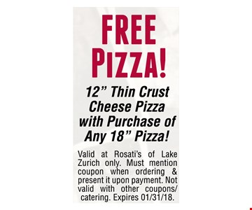 """FREE Pizza! 12"""" Thin Crust Cheese Pizza with Purchase of Any 18"""" Pizza!"""
