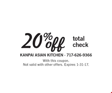 20% off total check. With this coupon. Not valid with other offers. Expires 1-31-17.
