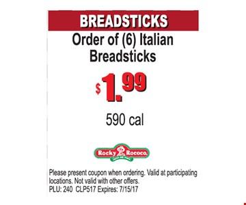 $1.99 Order of (6) Italian Breadsticks