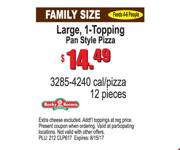 Large 1-Topping Pan Style Pizza $14.99
