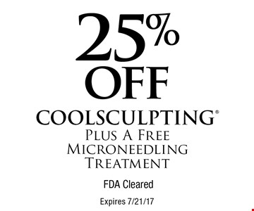 25% off COOLSCULPTING Plus A Free Microneedling Treatment. FDA Cleared. Expires 7/21/17