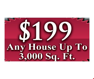 $199 Any House Up To 3,000 Sq. Ft. Exp. 8-25-17.