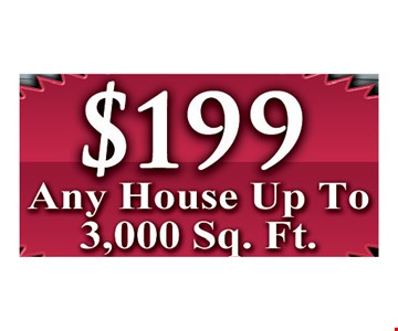 $199 house washing. Any house up to 3.000 sq. ft.