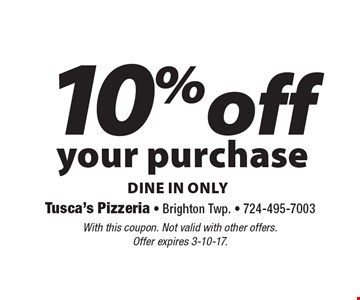 10% off your purchase, dine in only. With this coupon. Not valid with other offers. Offer expires 3-10-17.