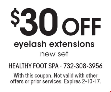 $30Off eyelash extensions new set. With this coupon. Not valid with other offers or prior services. Expires 2-10-17.
