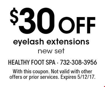 $30 Off eyelash extensions. New set. With this coupon. Not valid with other offers or prior services. Expires 5/12/17.