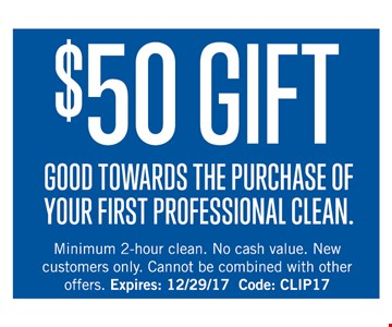 $50 Off the purchase of your first professional clean