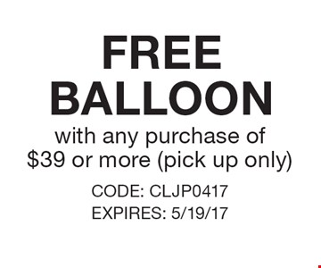 FREE BALLOON with any purchase of $39 or more (pick up only). CODE: CLJP0417 EXPIRES: 5/19/17 *Cannot be combined with any other offer. Restrictions may apply. See store for details. Edible®, Edible Arrangements®, the Fruit Basket Logo, and other marks mentioned herein are registered trademarks of Edible Arrangements, LLC. © 2017 Edible Arrangements, LLC. All rights reserved.