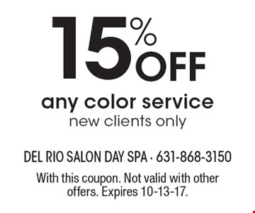 15% Off any color servicenew clients only. With this coupon. Not valid with other offers. Expires 10-13-17.