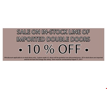 sale on in-Stock Line of imported double Doors 10% OFF