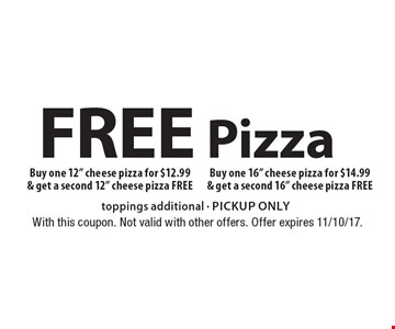 Free Pizza. Buy one 12