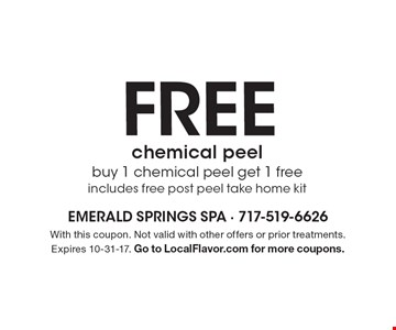 FREE chemical peel, buy 1 chemical peel get 1 free includes free post peel take home kit. With this coupon. Not valid with other offers or prior treatments. Expires 10-31-17. Go to LocalFlavor.com for more coupons.