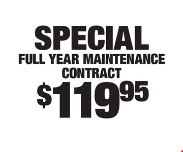 Special: $119.95 full year maintenance contract.