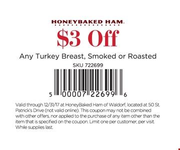 $3 off any turkey breast.
