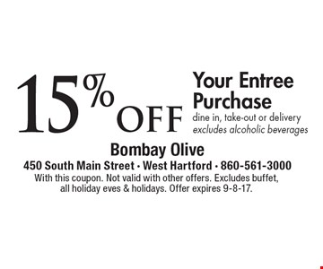 15% off Your Entree Purchase dine in, take-out or delivery. Excludes alcoholic beverages. With this coupon. Not valid with other offers. Excludes buffet, all holiday eves & holidays. Offer expires 9-8-17.