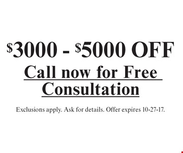$3000 - $5000 OFF a sunroom. Exclusions apply. Call now for a free consultation. Ask for details. Offer expires 10-27-17.