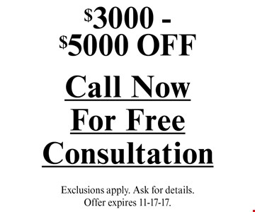 $3000 - $5000 OFF a sunroom. Exclusions apply. Ask for details. Offer expires 11-17-17.