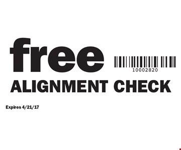 Free alignment check. Expires 4/21/17