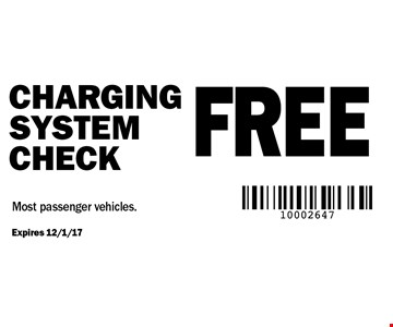 FREE Charging system check. Most passenger vehicles.