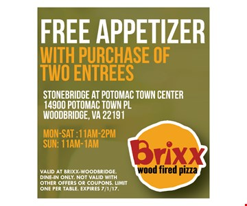 Free appetizer with purchase of 2 entrees