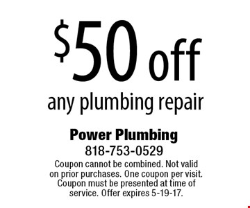 $50 off any plumbing repair. Coupon cannot be combined. Not valid on prior purchases. One coupon per visit. Coupon must be presented at time of service. Offer expires 5-19-17.