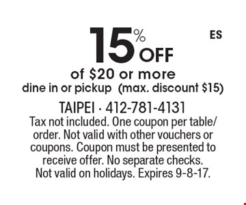 15%  off of $20 or more. Dine in or pickup (max. discount $15). Tax not included. One coupon per table/order. Not valid with other vouchers or coupons. Coupon must be presented to receive offer. No separate checks.Not valid on holidays. Expires 9-8-17.