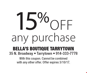 15%off any purchase. With this coupon. Cannot be combined with any other offer. Offer expires 3/10/17.