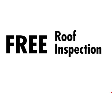 Free Roof Inspection. Must present coupon at first appointment. Some restrictions apply. Not valid with other discounts or insurance work. Expires 4-30-17.