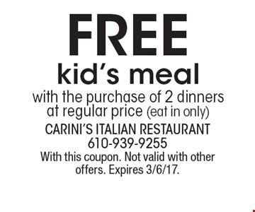 FREE kid's meal with the purchase of 2 dinners at regular price (eat in only). With this coupon. Not valid with other offers. Expires 3/6/17.