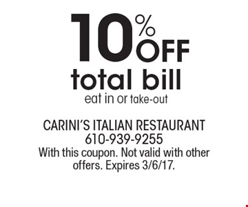 10% Off total bill eat in or take-out. With this coupon. Not valid with other offers. Expires 3/6/17.