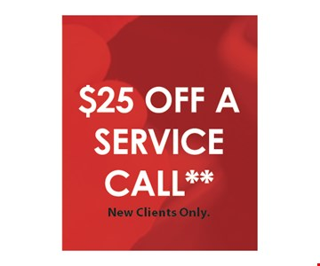 $25 Off A Service Call**