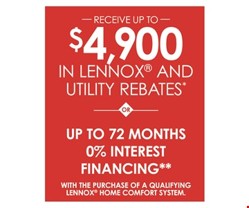 $4.900 in Lennox and utility rebates