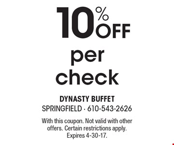 10% OFF per check. With this coupon. Not valid with other offers. Certain restrictions apply.Expires 4-30-17.