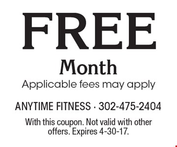 Free Month. Applicable fees may apply. With this coupon. Not valid with other offers. Expires 4-30-17.