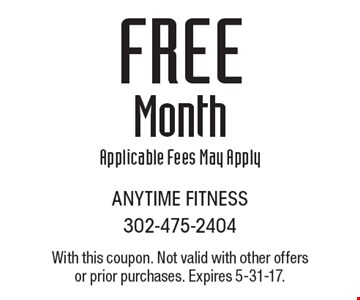 Free Month. Applicable Fees May Apply. With this coupon. Not valid with other offers or prior purchases. Expires 5-31-17.