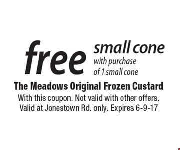 Free small cone with purchase of 1 small cone. With this coupon. Not valid with other offers. Valid at Jonestown Rd. only. Expires 6-9-17