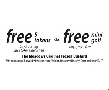 free 5 tokens. Buy 5 batting cage tokens, get 5 free or free mini golf buy 1, get 1 free. With this coupon. Not valid with other offers. Valid at Jonestown Rd. only. Offer expires 8/18/17.