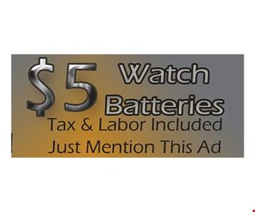 $5 off watch batteries