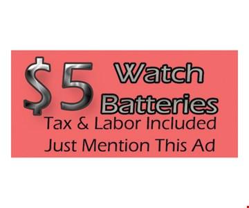 $5 Watch Batteries