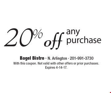 20% off any purchase. With this coupon. Not valid with other offers or prior purchases. Expires 4-14-17.