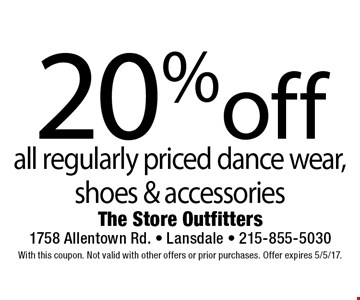 20% off all regularly priced dance wear, shoes & accessories. With this coupon. Not valid with other offers or prior purchases. Offer expires 5/5/17.
